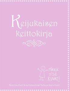 Keijukaisen keittokirja (e-bok) av Katariina Vu