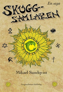 Skuggsamlaren (e-bok) av Mikael Sundqvist