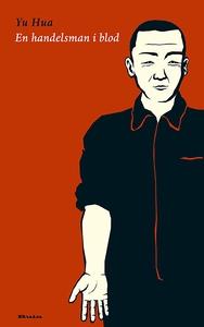 En handelsman i blod (e-bok) av Yu Hua