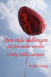 Den röda ballongen och fem andra noveller (e-bo
