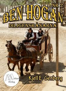 Ben Hogan - Nr 2 - Diligensrånarna (e-bok) av K