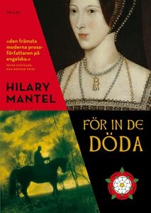 För in de döda (e-bok) av Hilary Mantel