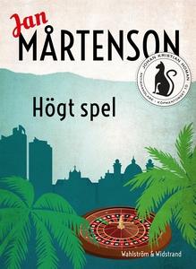 Högt spel (e-bok) av Jan Mårtenson