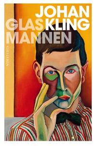 Glasmannen (e-bok) av Johan Kling