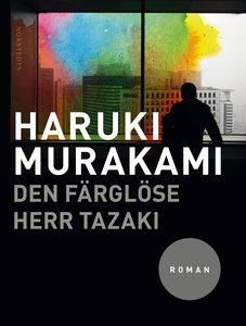 Den färglöse herr Tazaki (e-bok) av Haruki Mura
