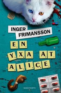 En yxa åt Alice (e-bok) av Inger Frimansson