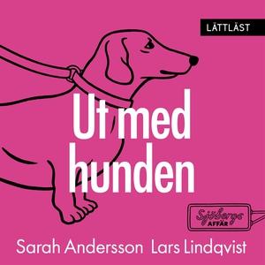 Ut med hunden (ljudbok) av Lars Lindqvist, Sara