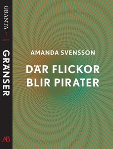 Där flickor blir pirater: en e-singel ur Granta