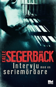 Intervju med en seriemördare (e-bok) av Kalle S