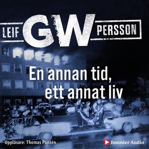 En annan tid, ett annat liv (ljudbok) av Leif G
