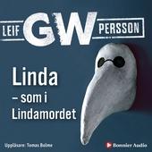 Linda  som i Lindamordet : Roman om ett brott