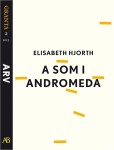 A som i Andromeda: en e-singel ur Granta #2 (e-