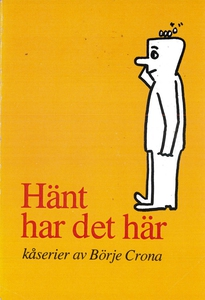 Hänt har det här (e-bok) av Börje Crona