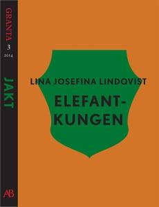 Elefantkungen: en e-singel ur Granta #3 (e-bok)