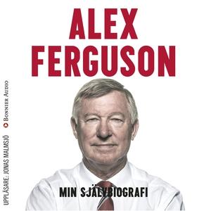 Min självbiografi (ljudbok) av Alex Ferguson