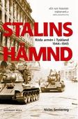 Stalins hämnd: Röda armén i Tyskland 1944-1945