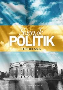 Svensk politik (e-bok) av Per T Ohlsson