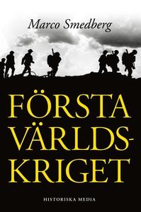 Första världskriget (e-bok) av Marco Smedberg
