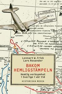 Bakom hemligstämpeln: Hemlig verksamhet i Sveri