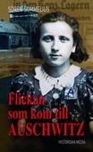 Flickan som kom till Auschwitz
