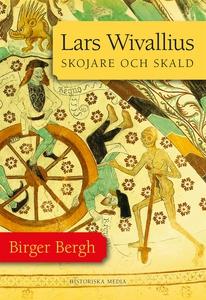 Lars Wivallius: Skojare och skald (e-bok) av Bi