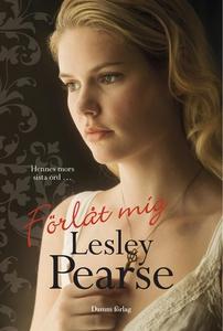 Förlåt mig (e-bok) av Lesley Pearse