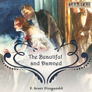 The Beautiful and Damned (ljudbok) av F. Scott