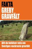 Greby gravfält - det vackraste gravfältet i Sverige