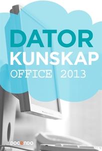 Datorkunskap Office 2013 (e-bok) av Kristina Lu