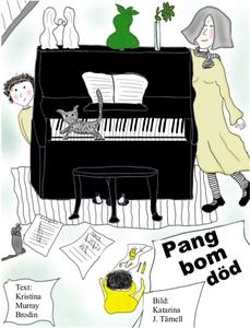 Pang bom död (e-bok) av Kristina Murray Brodin