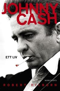 Johnny Cash : ett liv (e-bok) av Robert Hilburn