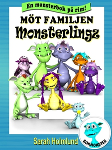 Möt familjen Monsterlingz (e-bok) av Sarah Holm