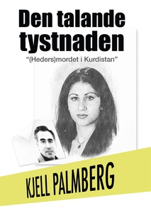 Den Talande Tystnaden (e-bok) av Kjell Palmberg