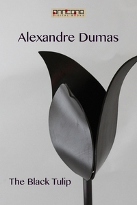 The Black Tulip (e-bok) av Alexandre Dumas