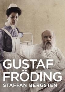 Gustaf Fröding (e-bok) av Staffan Bergsten