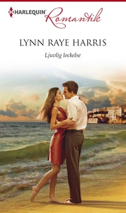 Ljuvlig lockelse (e-bok) av Lynn Raye Harris