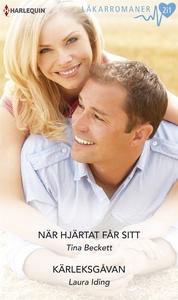 När hjärtat får sitt/Kärleksgåvan (e-bok) av La
