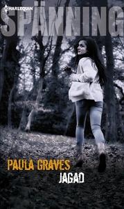 Jagad (e-bok) av Paula Graves