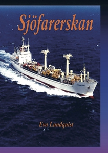Sjöfarerskan (e-bok) av Eva Lundquist