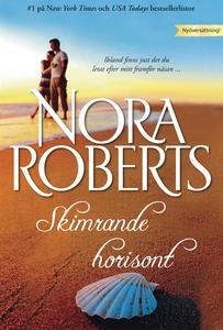 Skimrande horisont (e-bok) av Nora Roberts