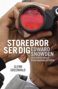 Storebror ser dig : Edward Snowden och den glob