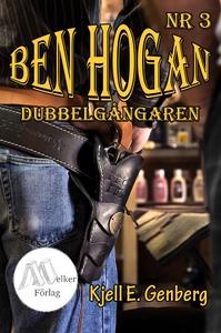 Ben Hogan - Nr 3 - Dubbelgångaren (e-bok) av Kj