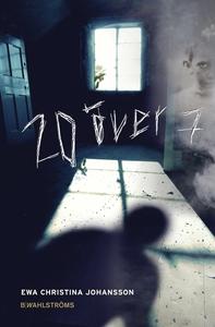20 över 7 (e-bok) av Ewa Christina Johansson