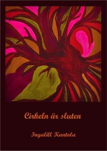 Cirkeln är sluten (e-bok) av Ingalill Kantola