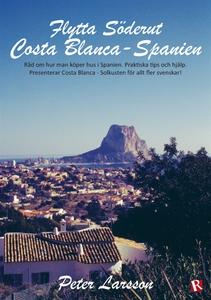 Flytta Söderut: Costa Blanca-Spanien (e-bok) av