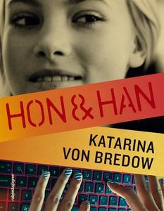 Hon & han (e-bok) av Katarina von Bredow