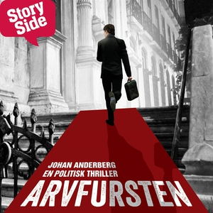 Arvfursten (ljudbok) av Johan Anderberg