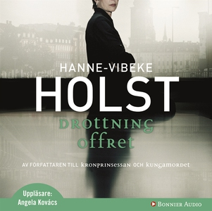 Drottningoffret (ljudbok) av Hanne-Vibeke Holst