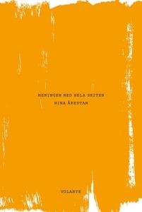 Meningen med hela skiten (e-bok) av Nina Åkesta