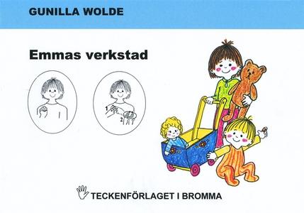 Emmas verkstad - Barnbok med tecken för hörande